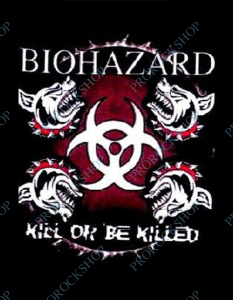 nášivka na záda, zádovka Biohazard - Kill Or Be Killed